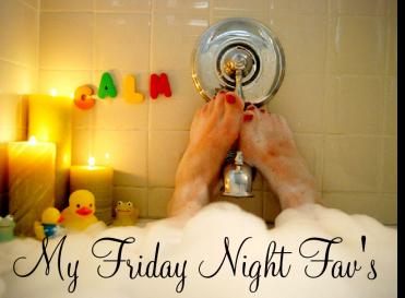 My Friday Night Fav's