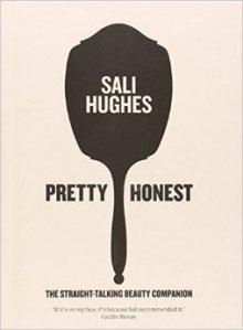 Pretty Honest Sali Hughes