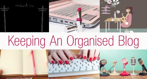 Keeping An Organised Blog