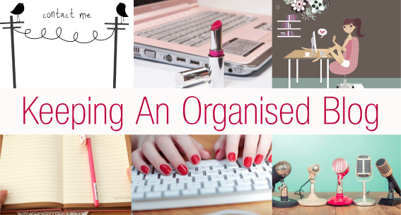 Keeping An Organised Blog
