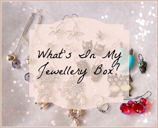 Whats in my jewellery box