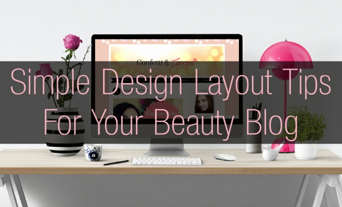 Blog Design Layout Tips