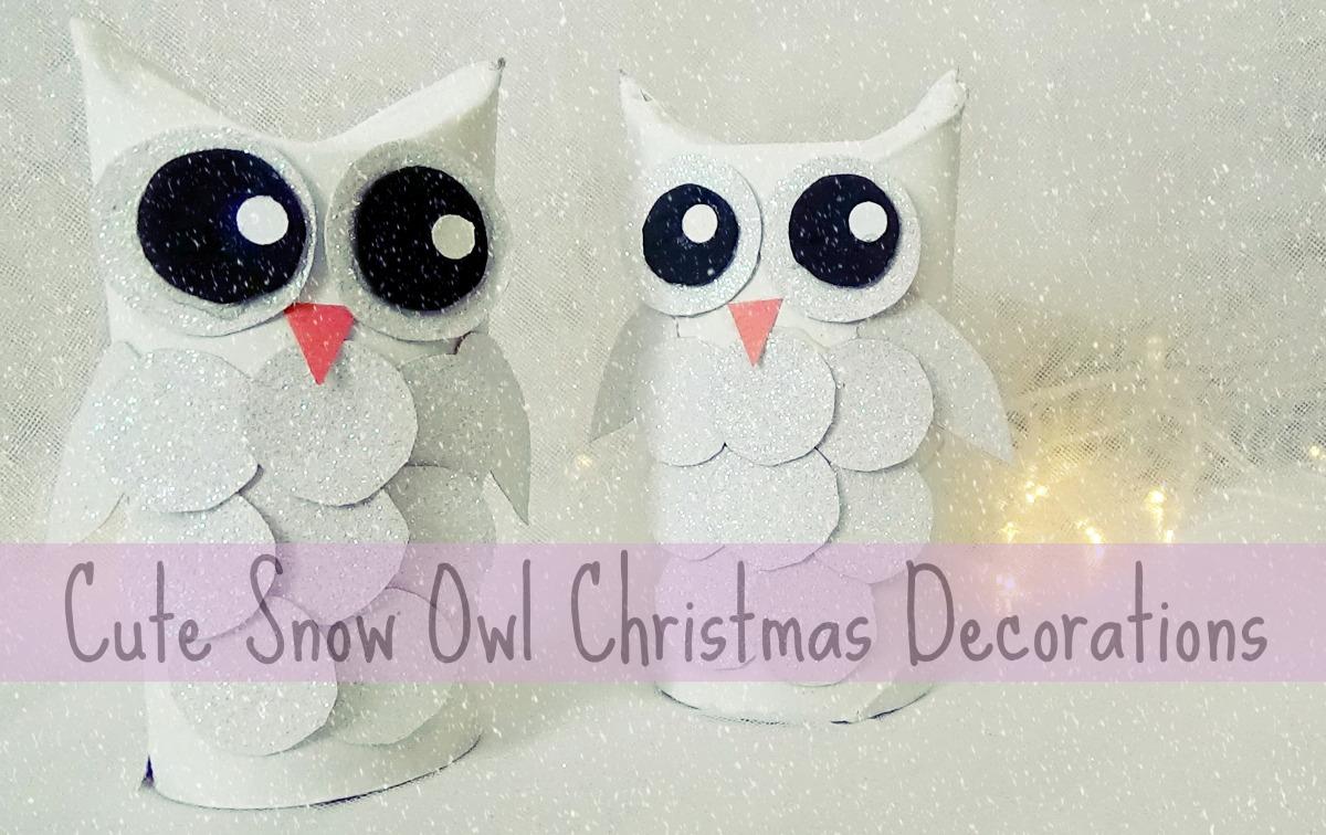 Diy Cute Snow Owl Christmas Decorations