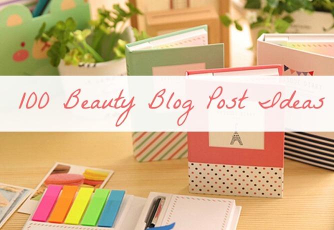 Beauty Blog Post Ideas