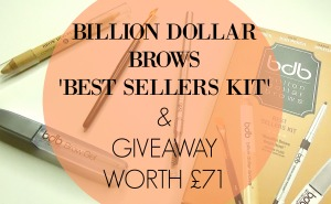 Billion Dollar Brows Best Sellers Kit and Giveaway