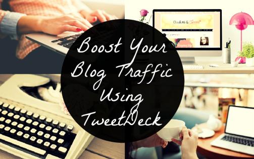 Increase Blog Traffic Using TweetDeck
