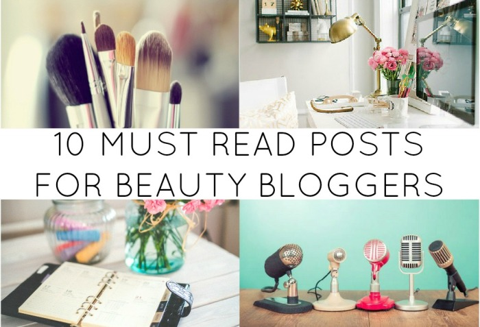 Must Read Posts For New Beauty Bloggers