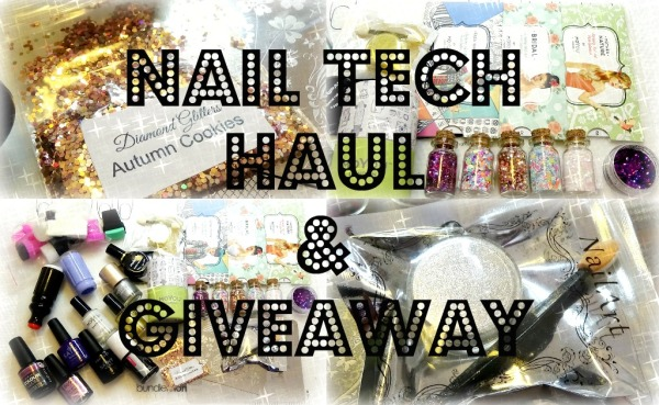 nail-tech-haul-and-giveaway-1
